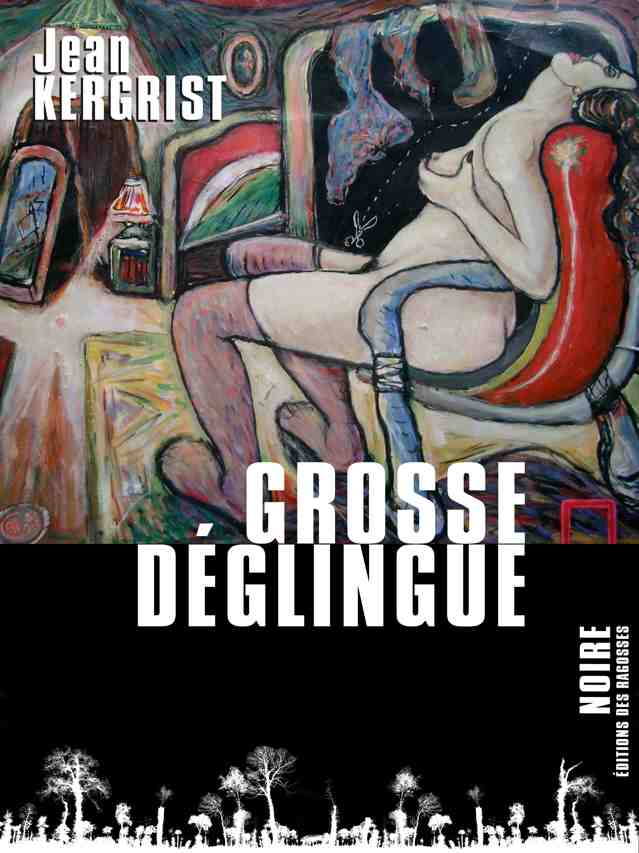 couverture grosse déglingue